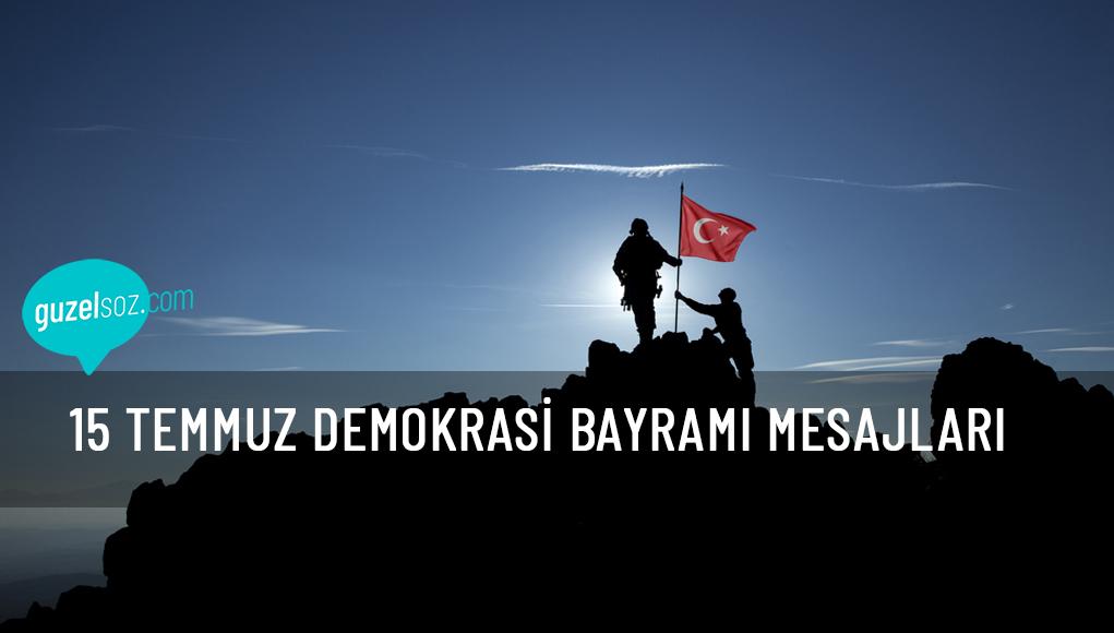 15 Temmuz Demokrasi Bayramı Mesajları