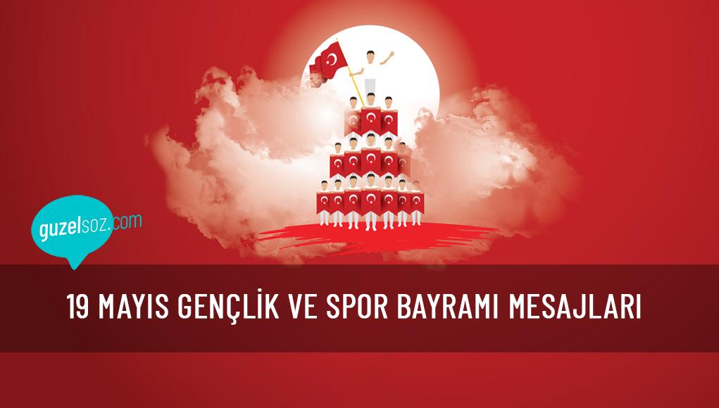 19 Mayıs Gençlik ve Spor Bayramı Mesajları