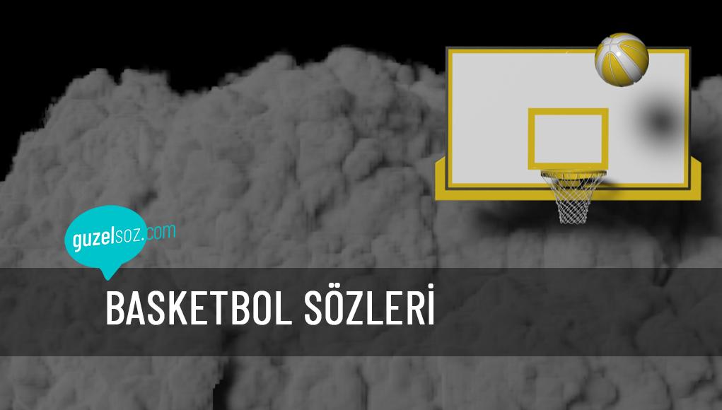 Basketbol Sözleri