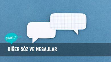 Photo of Diğer Söz ve Mesajlar