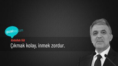 Photo of Abdullah Gül Sözleri