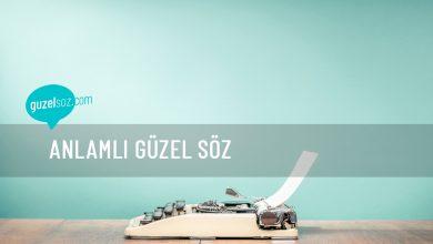 Photo of Anlamlı Güzel Söz