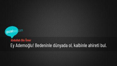 Photo of Abdullah Bin Ömer Sözleri