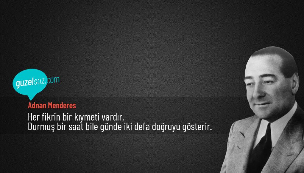 Adnan Menderes Sözleri