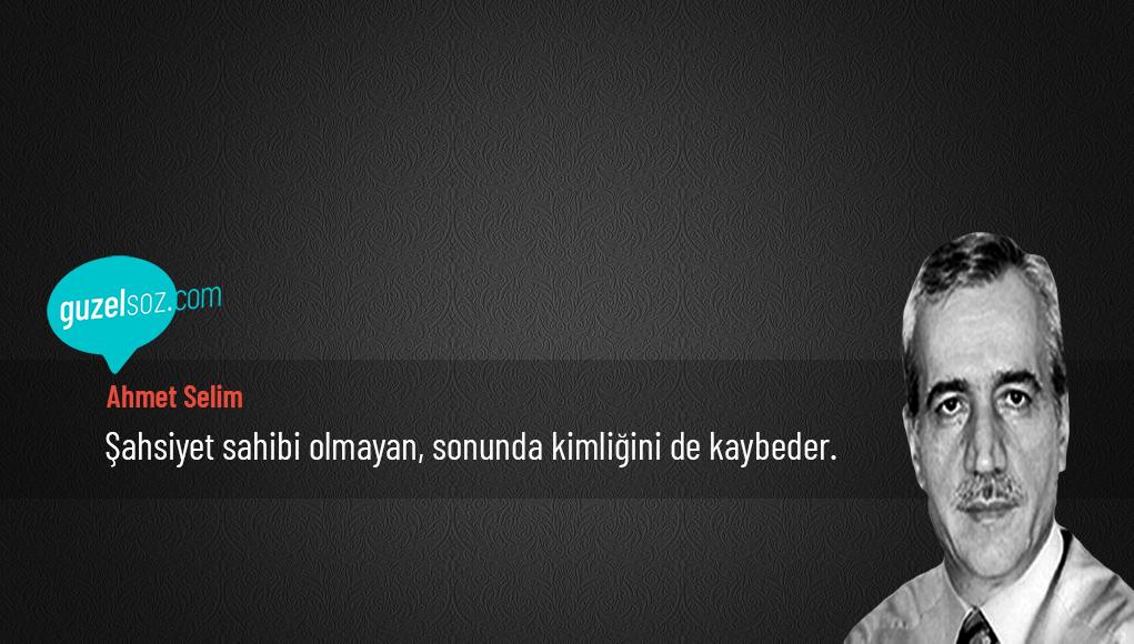 Ahmet Selim Sözleri