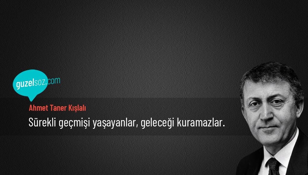 Ahmet Taner Kışlalı Sözleri