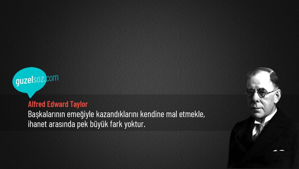 Alfred Edward Taylor Sözleri