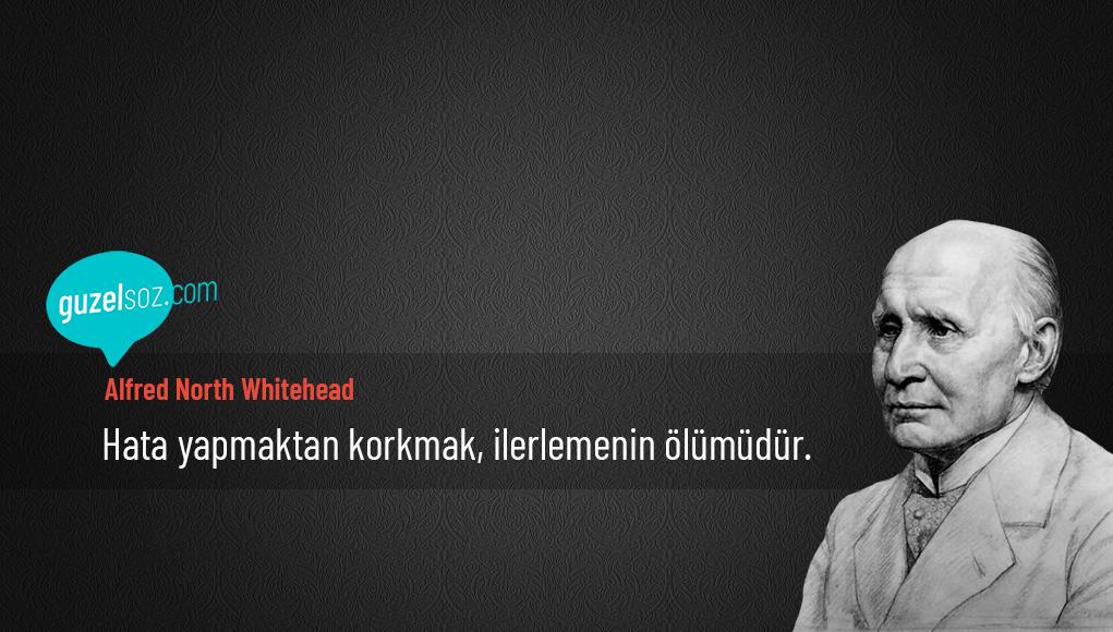 Alfred North Whitehead Sözleri