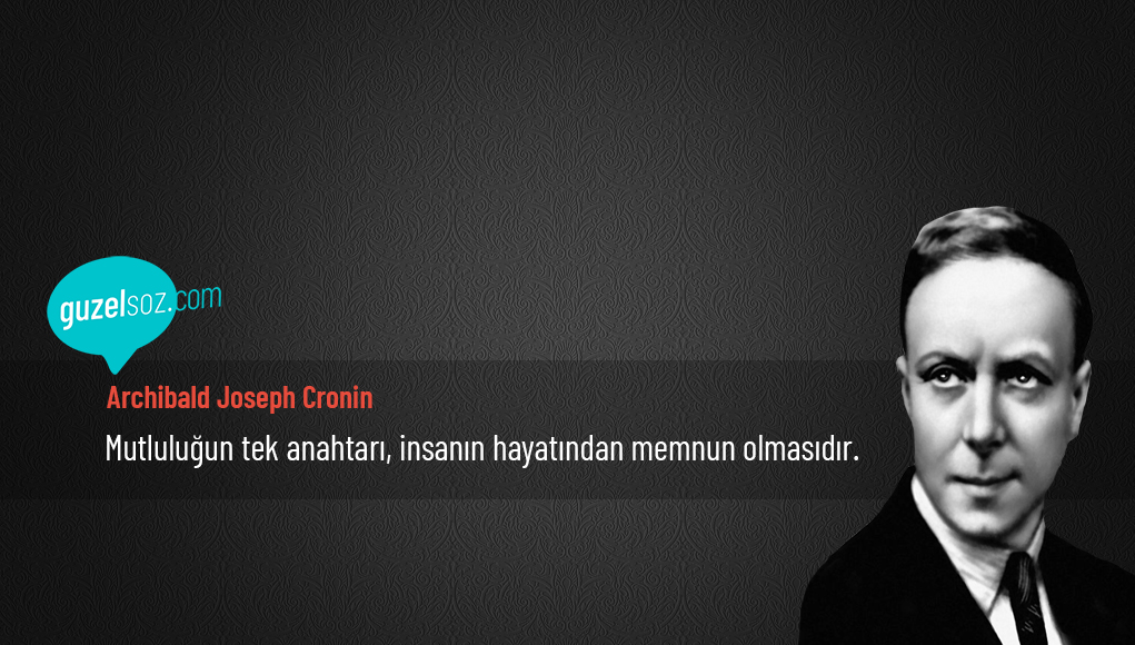 Archibald Joseph Cronin Sözleri