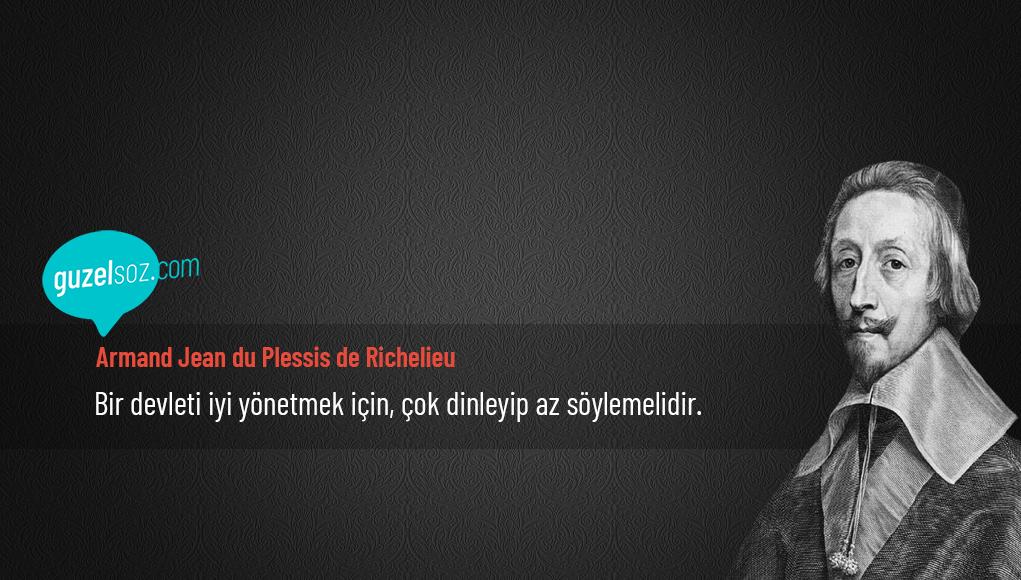 Armand Jean du Plessis de Richelieu Sözleri