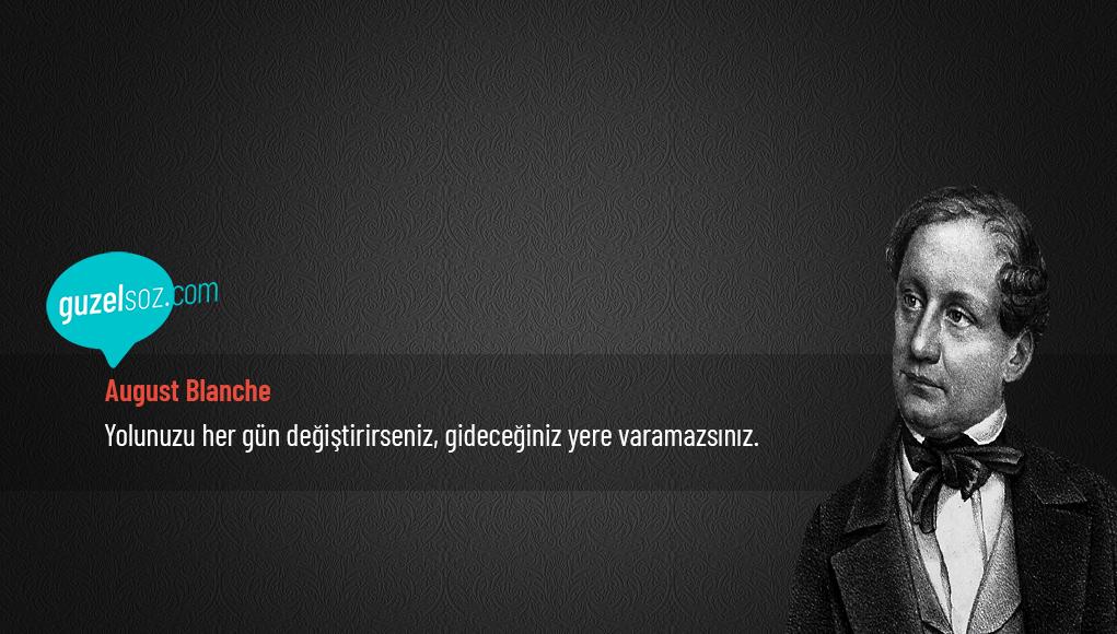 August Blanche Sözleri