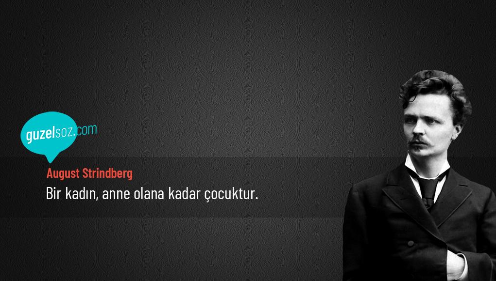 August Strindberg Sözleri