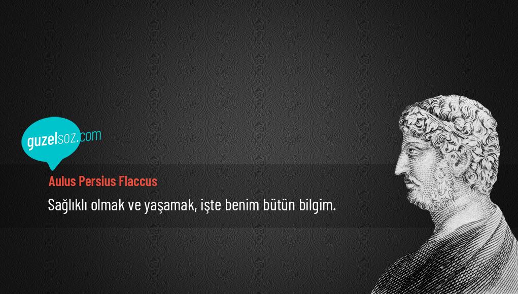 Aulus Persius Flaccus Sözleri