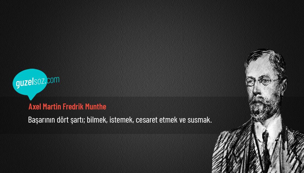 Axel Martin Fredrik Munthe Sözleri