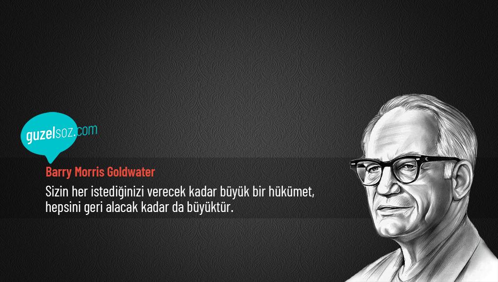 Barry Morris Goldwater Sözleri