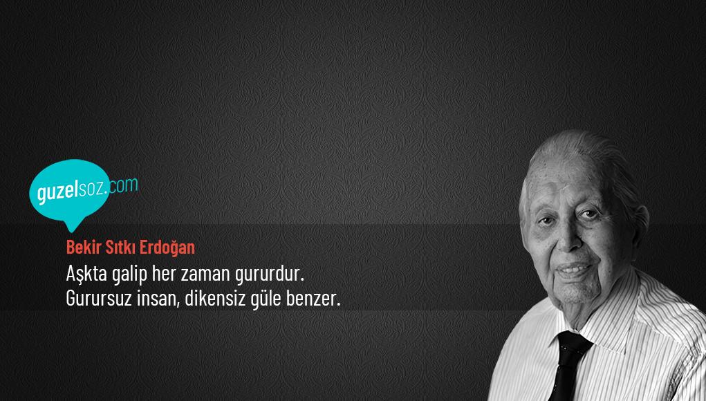 Bekir Sıtkı Erdoğan Sözleri