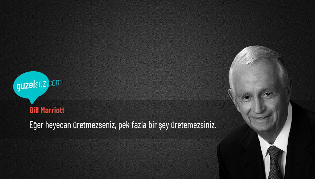 Bill Marriott Sözleri