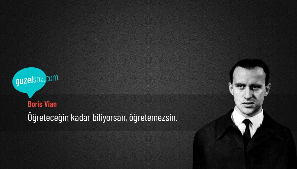 Boris Vian Sözleri - Özlü Sözler - Güzel Sözler