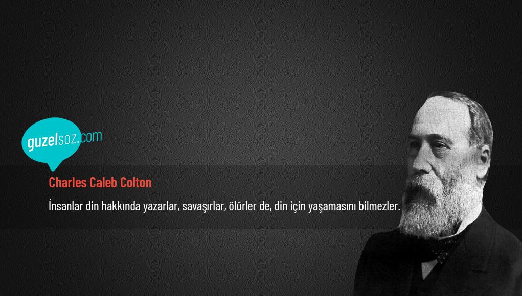 Charles Caleb Colton Sözleri