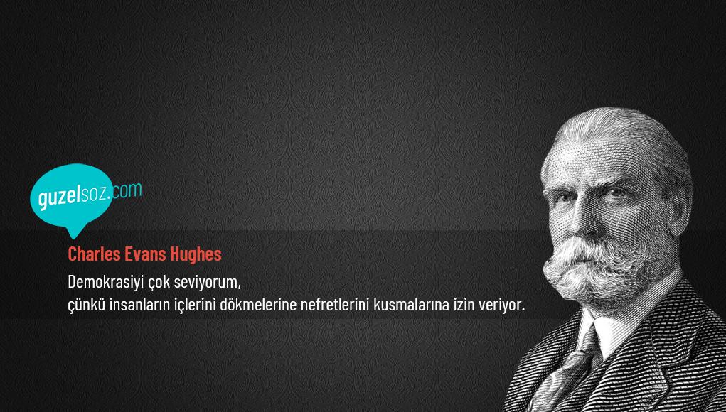 Charles Evans Hughes Sözleri