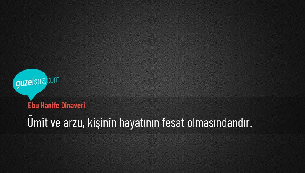 Ebu Hanife Dinaveri Sözleri