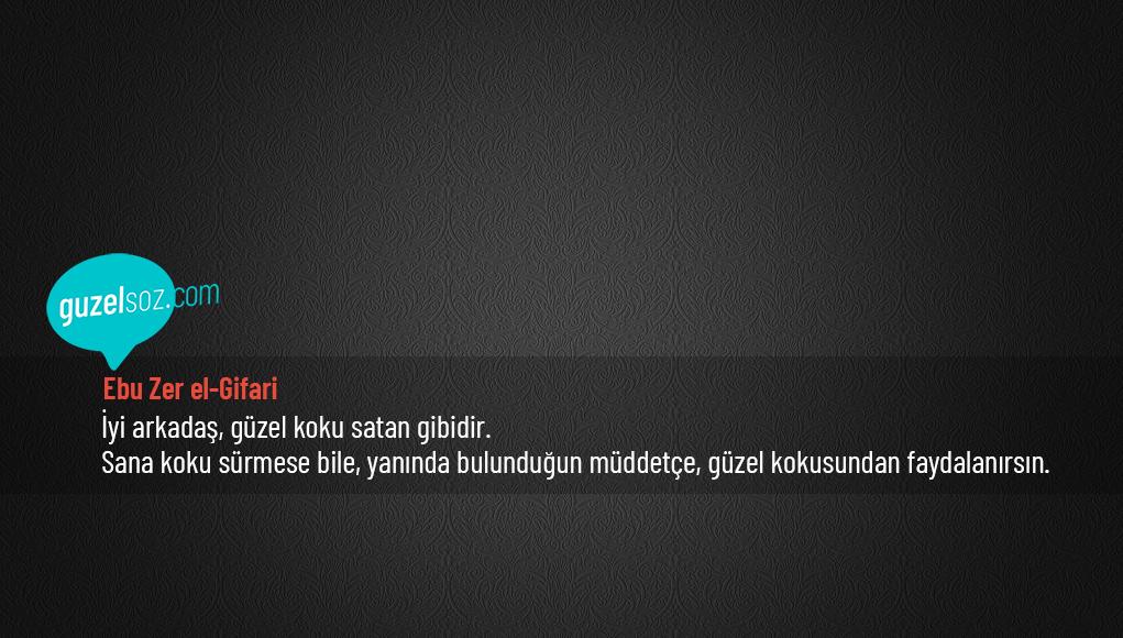 Ebu Zer el-Gifari Sözleri