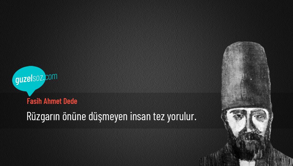 Fasih Ahmet Dede Sözleri