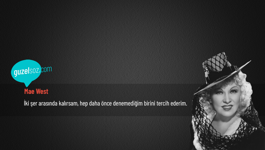 Mae West Sözleri