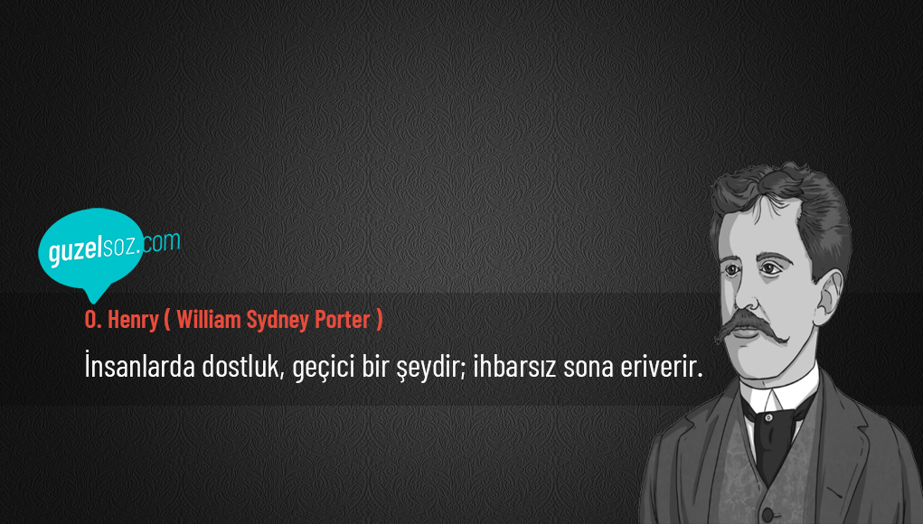 William Sydney Porter Sözleri