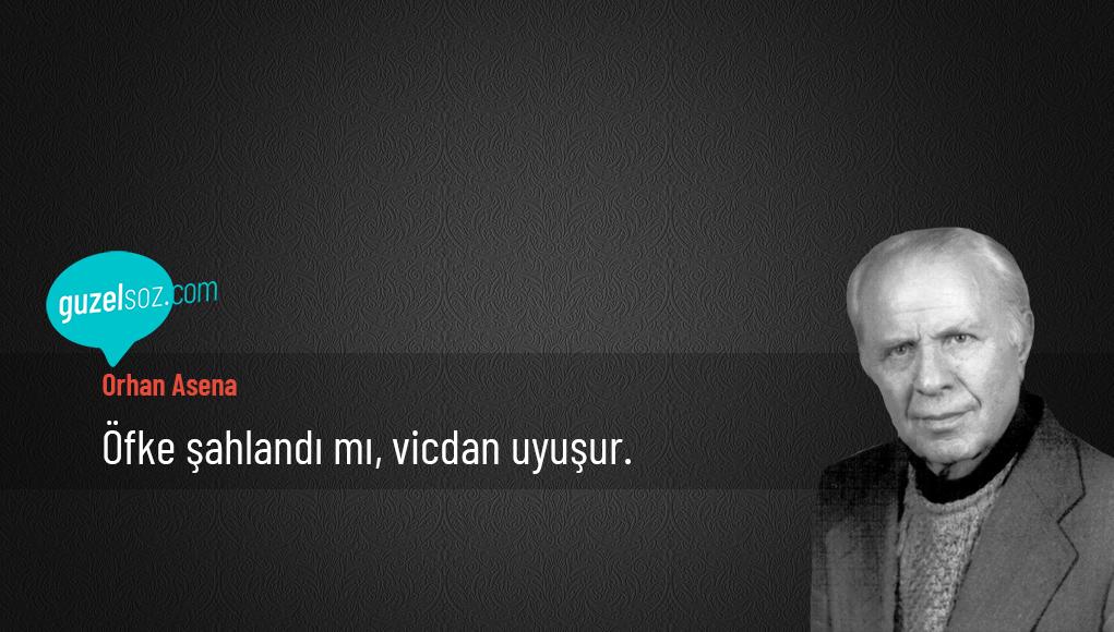 Orhan Asena Sözleri