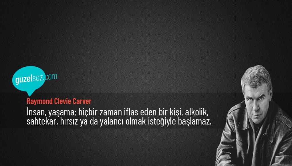 Raymond Carver Sözleri