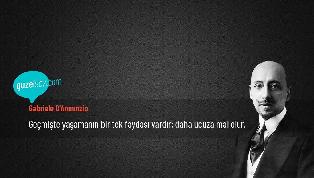 Gabriele D'Annunzio Sözleri