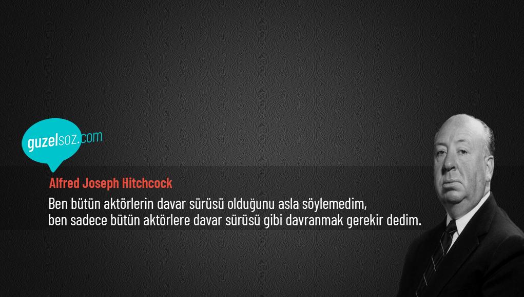 Alfred Joseph Hitchcock Sözleri